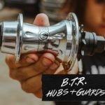BTR Hubs and Guards